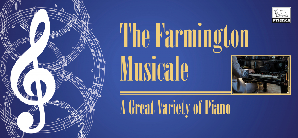 Farmington Musicale - A Great Variety of Piano