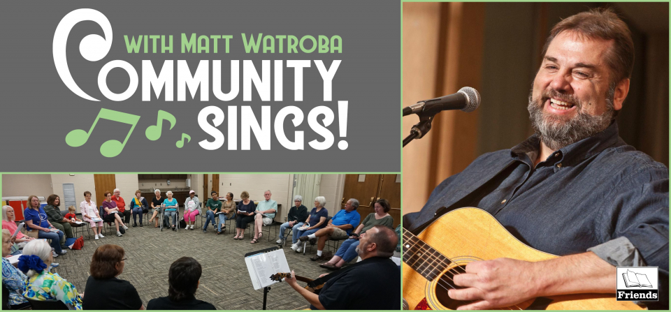 Community Sings with Matt Watroba