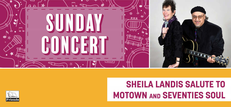 Sunday Concert: Sheila Landis Salute to Motown and Seventies Soul