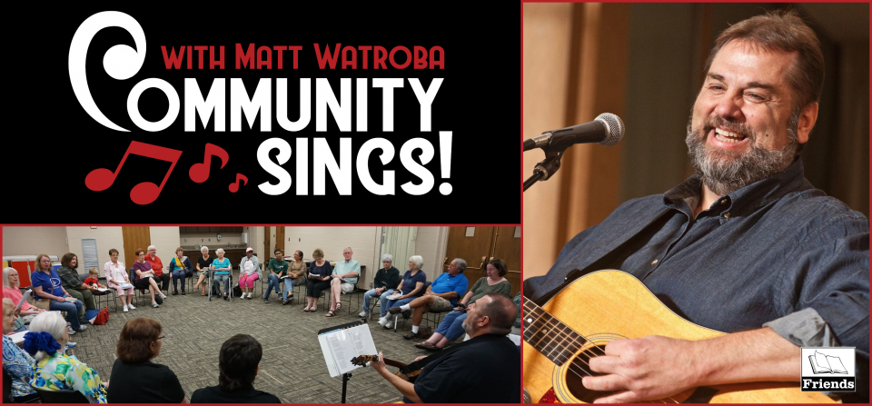 Community Sings! With Matt Watroba