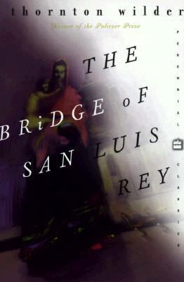 bridge of san luis rey These are choices wilder made there was no real bridge of san luis rey collapse, he troubled himself to learn next to nothing about peru.