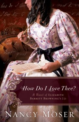 The How Do I Love Thee By Nancy Moser