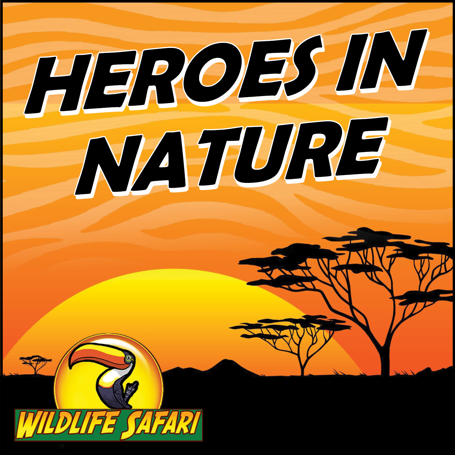 Heroes in Nature
