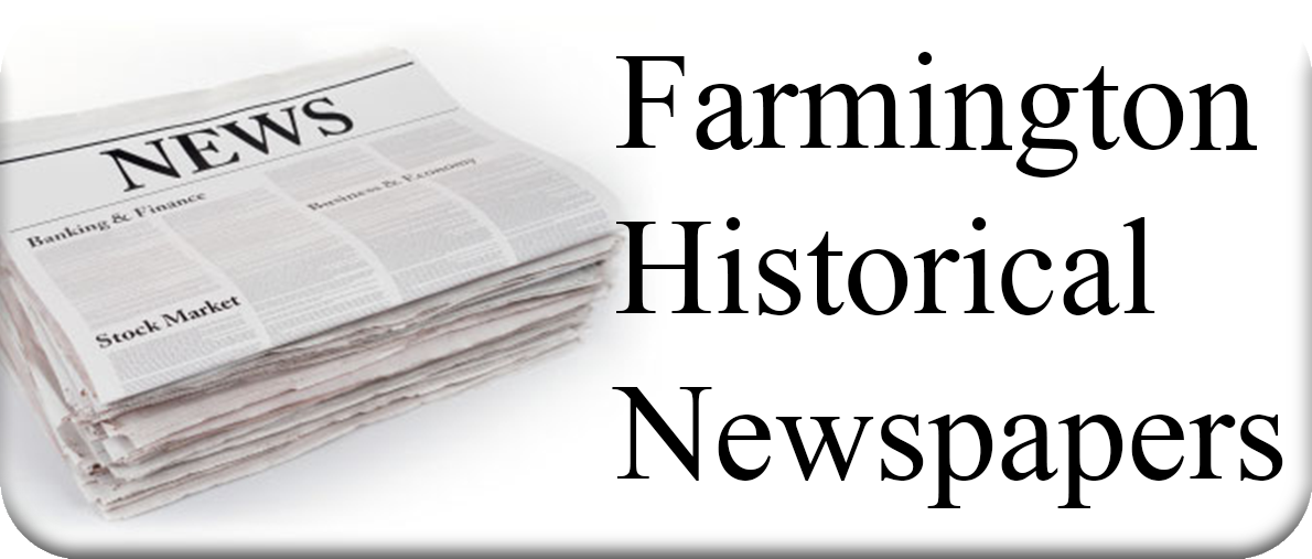 Farmington Historic Newspapers