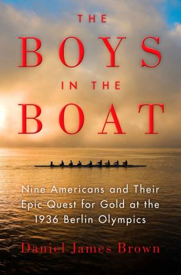 The Boys In Boat NF By Daniel James Brown