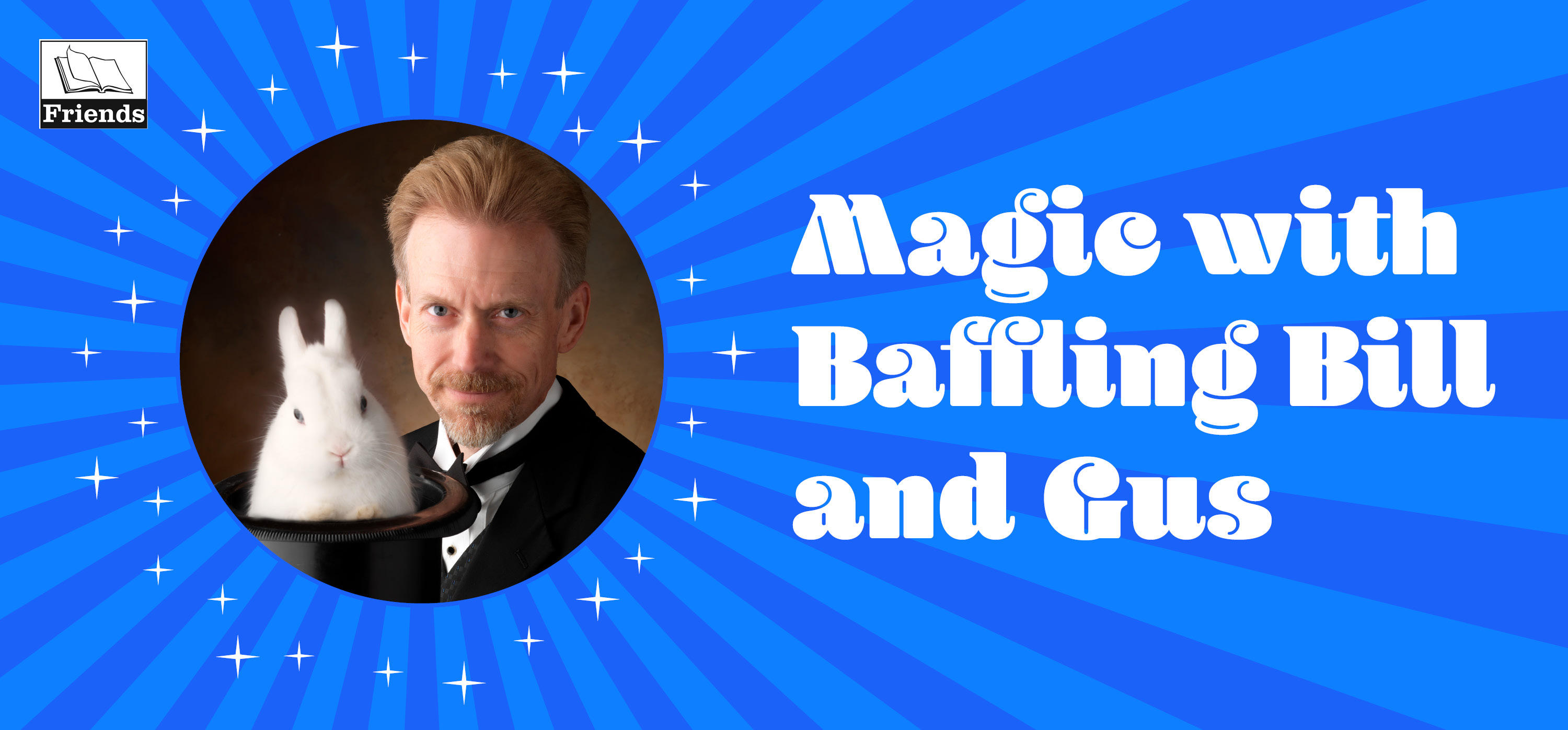 Magic with Baffling Bill and Gus