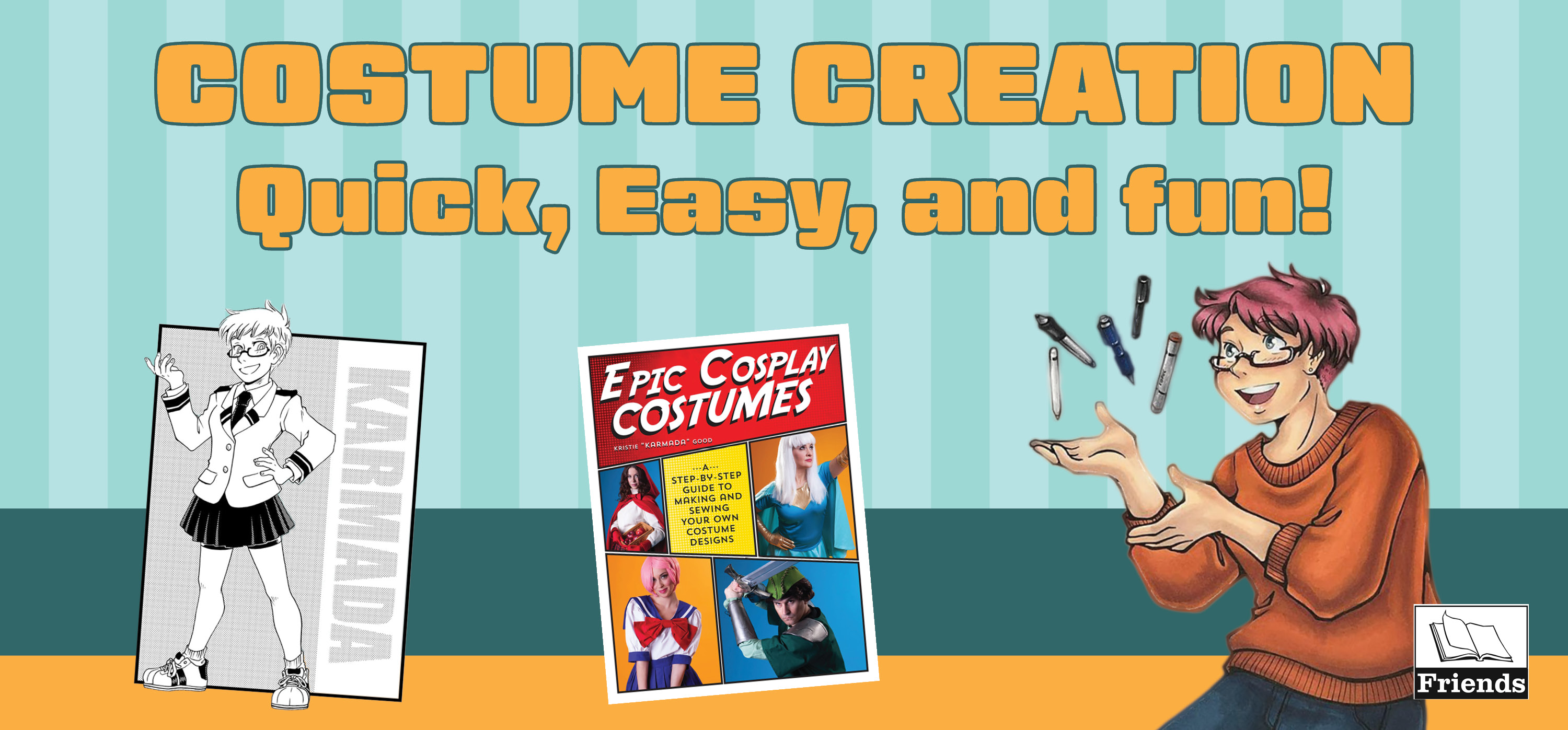 Costume Creation: Quick, Easy, and Fun!