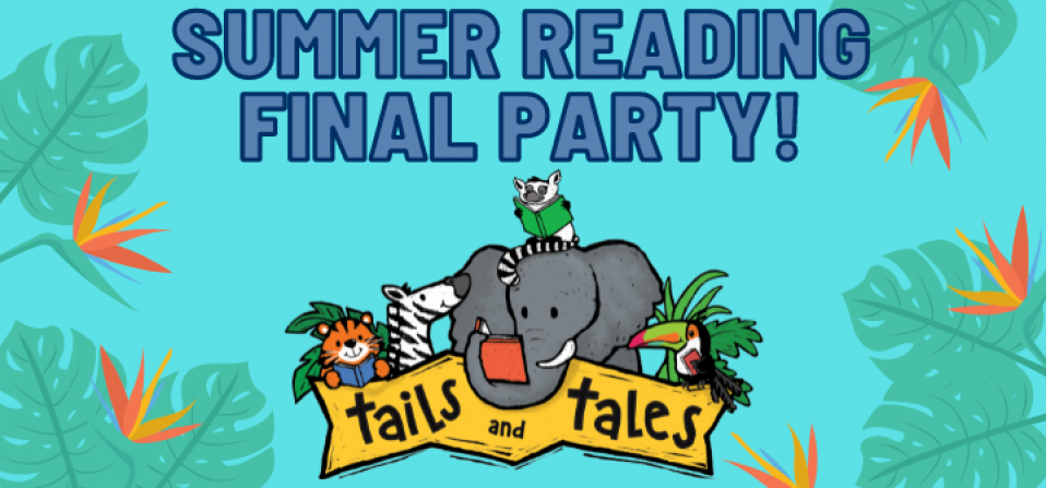 Summer Reading Final Party & Prize Book Pick Up