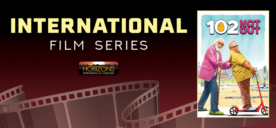 International Film Series: 102 Not Out