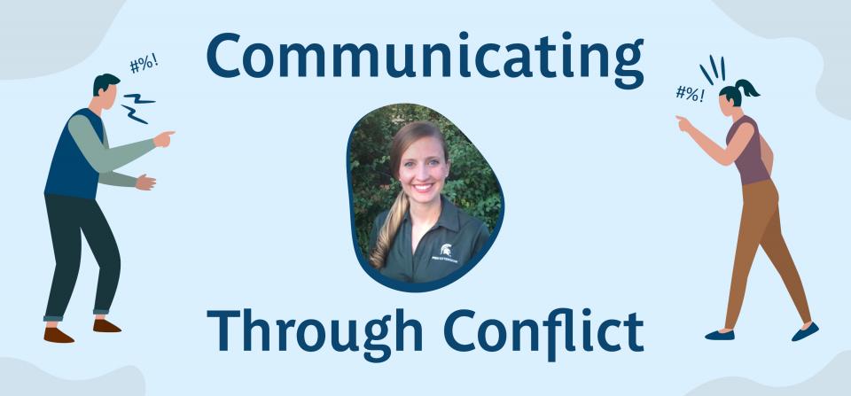 Communicating Through Conflict