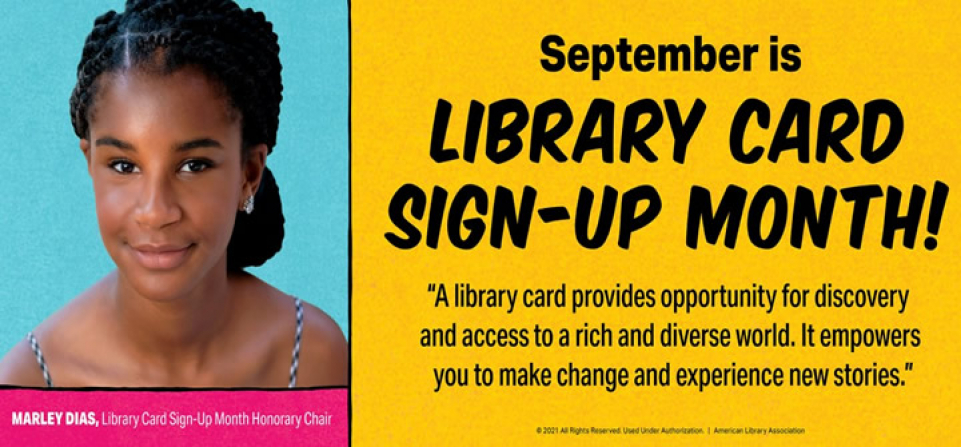 September is Library Card Sign Up Month!